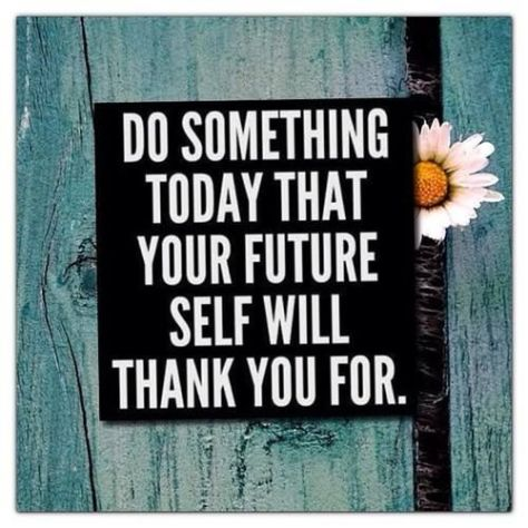 do_something_today_that_your_future