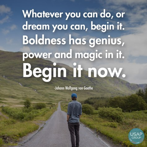 whatever-you-can-do-or-dream-you-can-begin-it_usapgroup